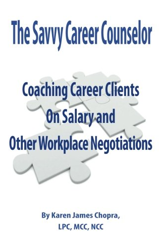 9780615607726: Coaching Career Clients on Salary and Other Workplace Negotiations (Volume 1)