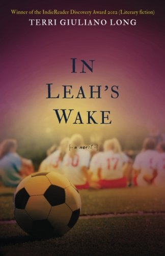 9780615608327: In Leah's Wake