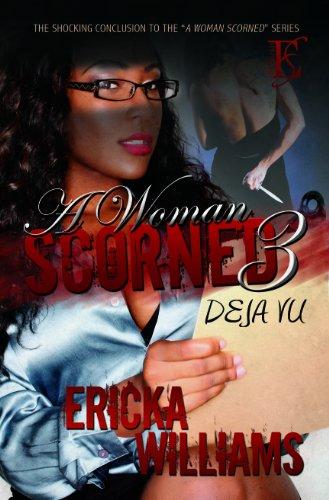 9780615608372: A Woman Scorned 3: Deja-Vu