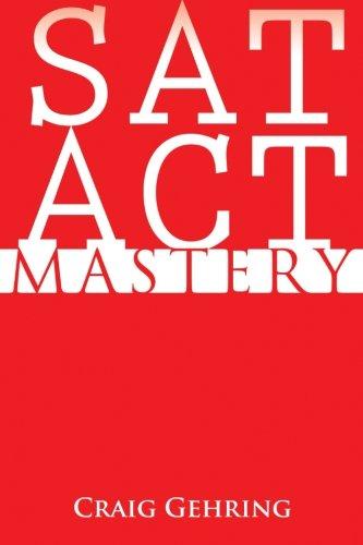 9780615608686: SAT ACT Mastery