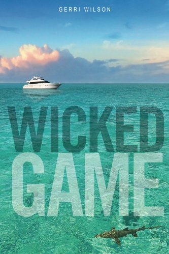 9780615609355: Wicked Game A Novel