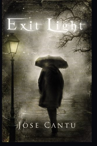Exit Light: Cantu, Jose