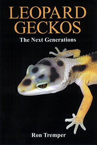 9780615610535: Leopard Geckos: the Next Generations