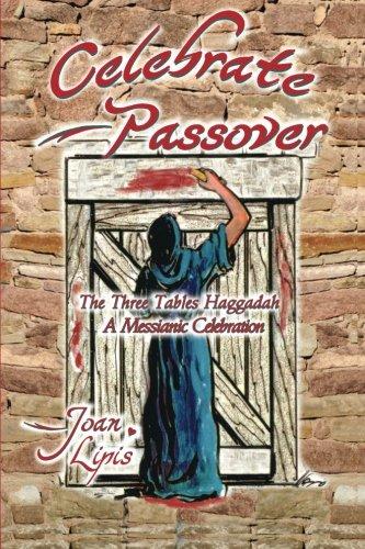 Celebrate Passover: Joan Lipis