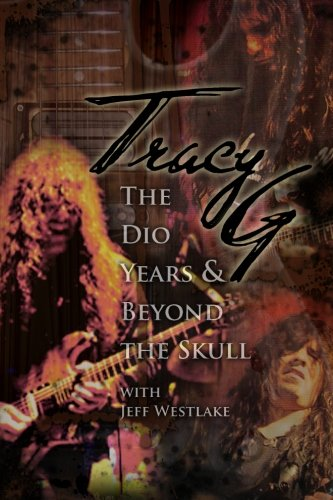 9780615612645: Tracy G - The Dio Years & Beyond The Skull