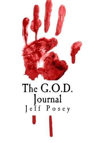 The G.O.D. Journal: A Search for Gold: Jeff Posey