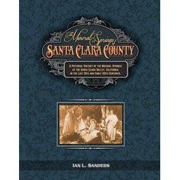 9780615613260: The Mineral Springs of Santa Clara County