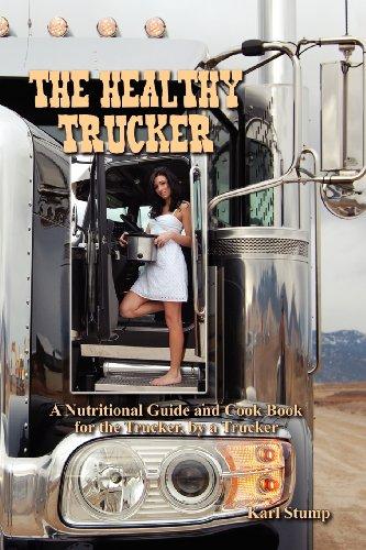 9780615613871: The Healthy Trucker