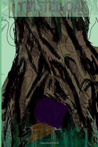 9780615614397: Twisted Oak