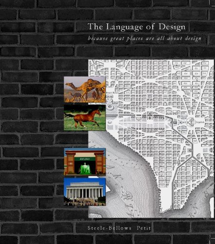 9780615614915: The Language of Design. . .because great places are all about design
