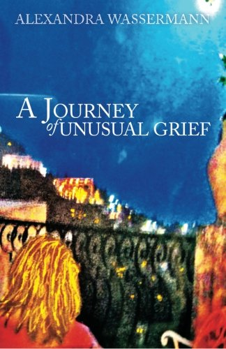 9780615615028: A Journey of Unusual Grief: Falling in Between the Steps and Stages