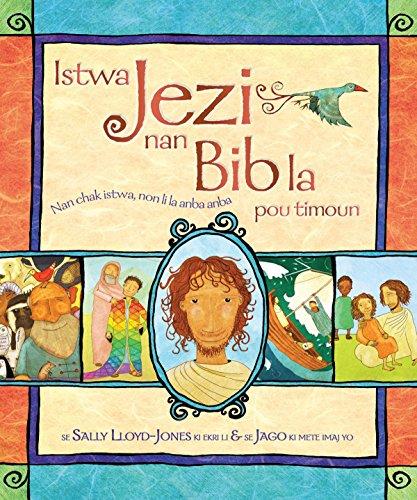 9780615615912: Istwa Jezi nan Bib la pou timoun (The Jesus Storybook Bible : Haitian Creole Edition)