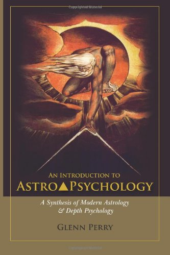 9780615616025: An Introduction to AstroPsychology: A Synthesis of Modern Astrology & Depth Psychology