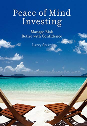 Peace of Mind Investing: Stein, Larry