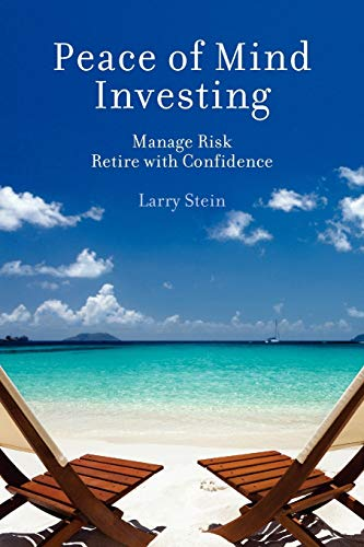 Peace of Mind Investing (Paperback): Dr Larry Stein