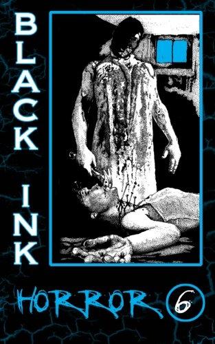 Black Ink Horror Issue #6 (Volume 3): Erik Williams/ Adam