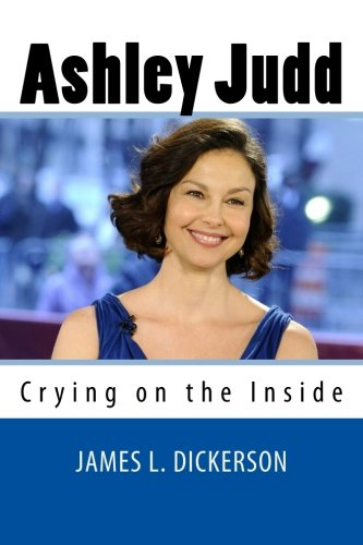 9780615618715: Ashley Judd: Crying on the Inside