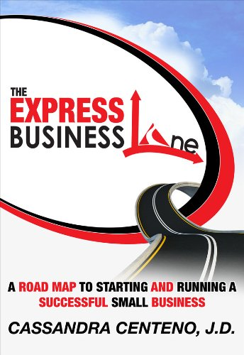 9780615619743: The Express Business Lane: A road map to starting and running a successful small business