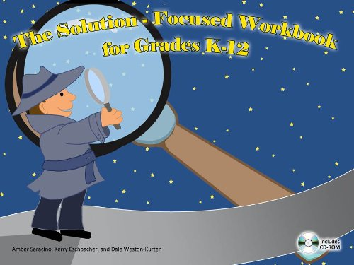 9780615620138: The Solution-Focused Workbook for Grades K-12