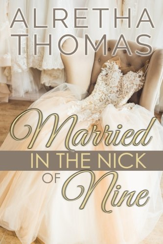 9780615620749: Married in the Nick of Nine (Cass & Nick) (Volume 1)