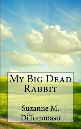 9780615621968: My Big Dead Rabbit