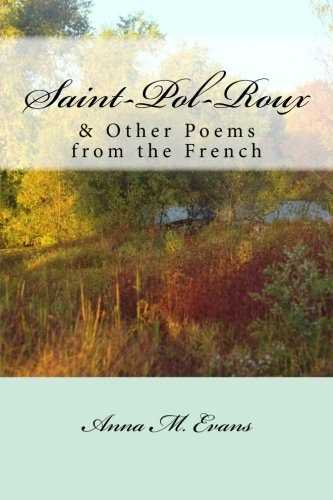 Saint-Pol-Roux Other Poems from the French: Anna M. Evans