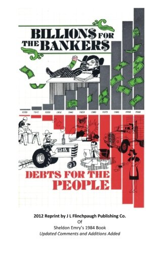 9780615623269: Billions For The Bankers-Debts For The People