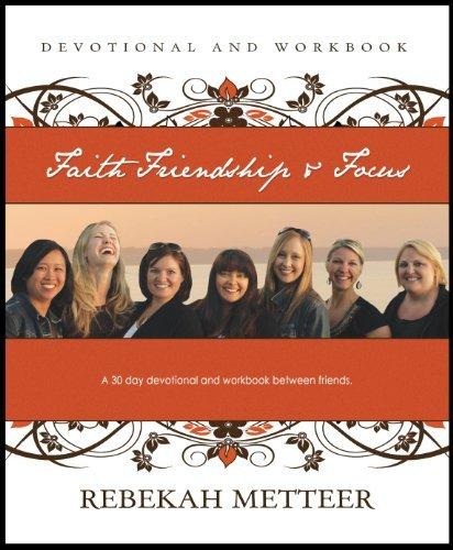 9780615623863: Faith, Friendship, and Focus