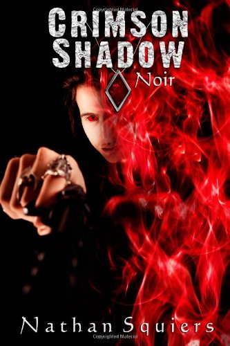 9780615624037: Crimson Shadow: Noir