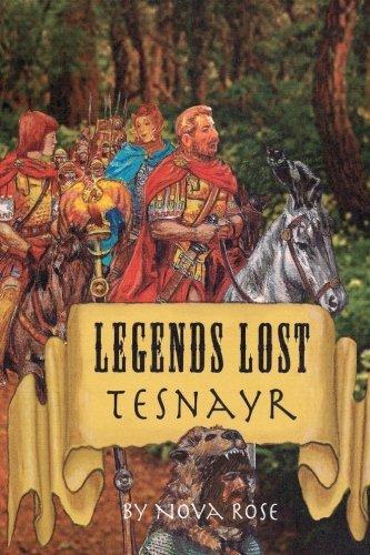 9780615624044: Legends Lost: Tesnayr
