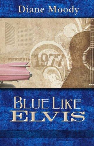 9780615625621: Blue Like Elvis