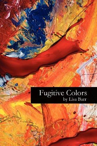 9780615625942: Fugitive Colors