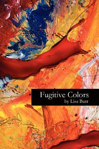 9780615625942: Fugitive Colors