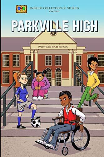 9780615626161: Parkville High