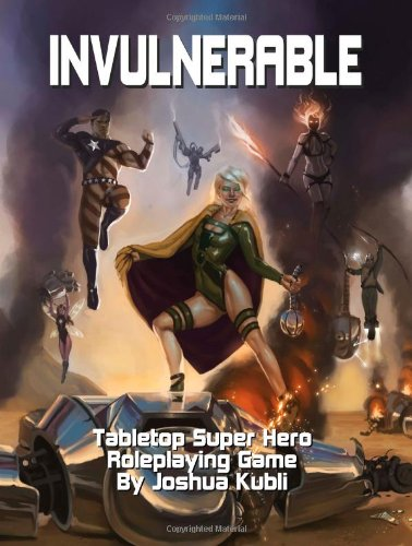 9780615626543: Invulnerable Tabletop Super Hero Roleplaying Game: Imperfekt Gammes
