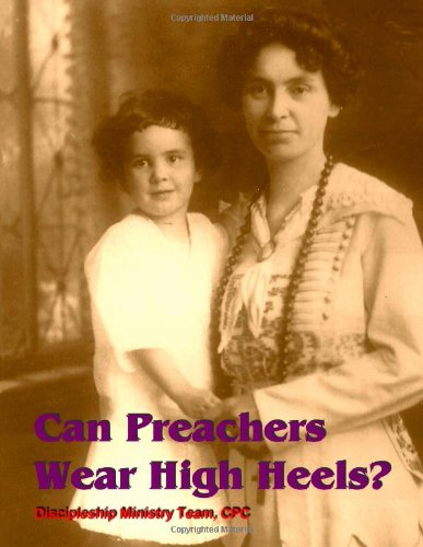 9780615626871: Can Preachers Wear High Heels?