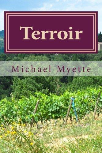 Terroir: Dr. Michael S. Myette