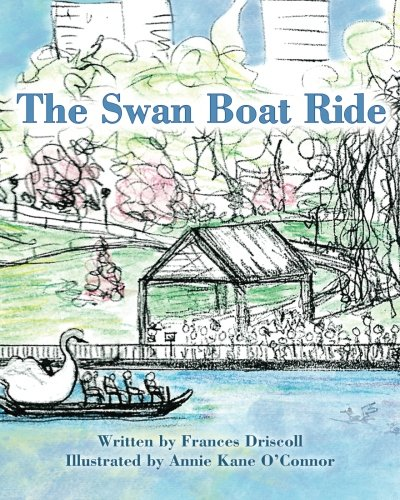 The Swan Boat Ride: Frances Driscoll