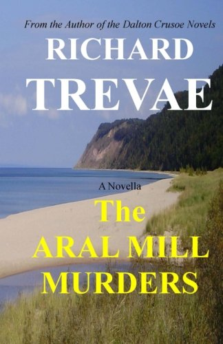 9780615627625: The ARAL MILL MURDERS