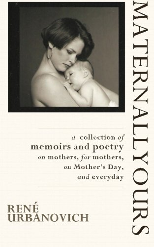 9780615628646: Maternallyours: collection of memoirs and poetry (Volume 1)