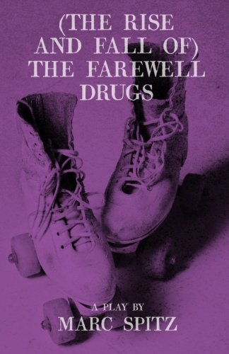 9780615629438: (The Rise and Fall of) The Farewell Drugs
