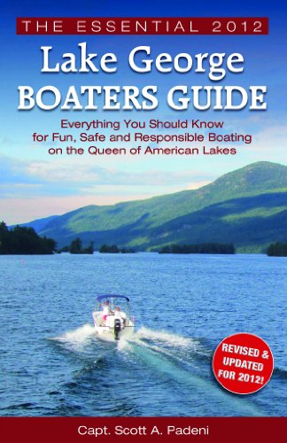 9780615629889: The Essential 2012 Lake George Boaters Guide