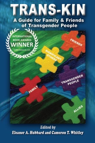 9780615630670: Trans-Kin: A Guide for Family and Friends of Transgender People (Volume 1)