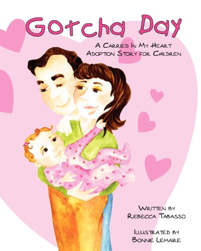 9780615631325: Gotcha Day: A Carried In My Heart Adoption Story for Children