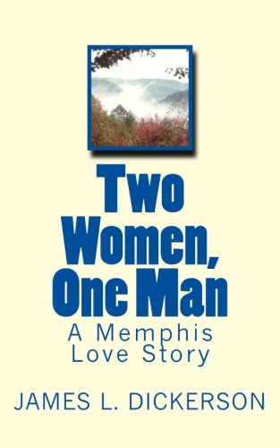 9780615631561: Two Women, One Man: A Memphis Love Story