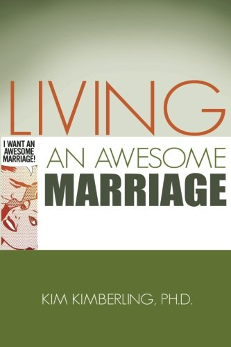 9780615632995: Living an Awesome Marriage