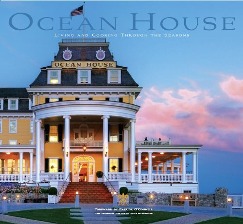 9780615633343: Ocean House: Living and Cooking Through the Seasons