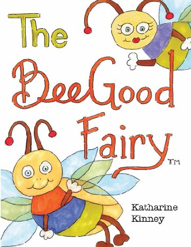 9780615633954: The Bee Good Fairy