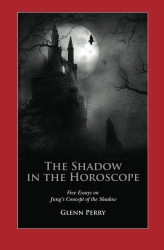 9780615634173: Finding the Shadow in the Horoscope: Five Essays on Jung's Concept of the Shadow