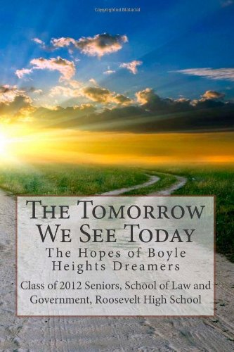 9780615634326: The Tomorrow We See Today
